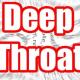 deep throat blow job